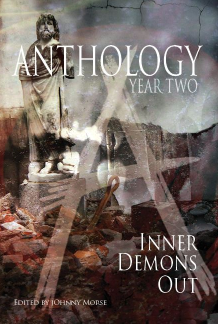 Anthology 2: Inner Demons Out, edited by Johnny Morse