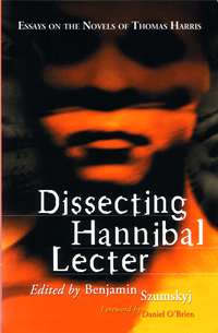dissecting hannibal leder essays on the novels of thomas harris
