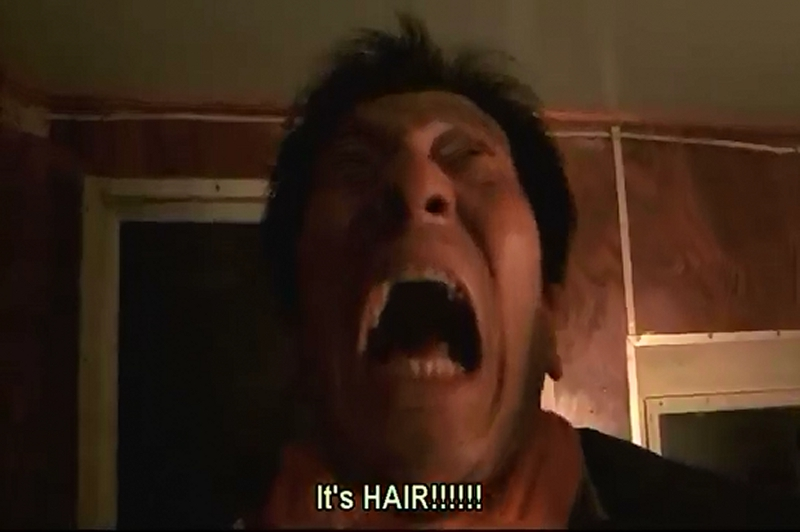 What terrifies men? HAIR!