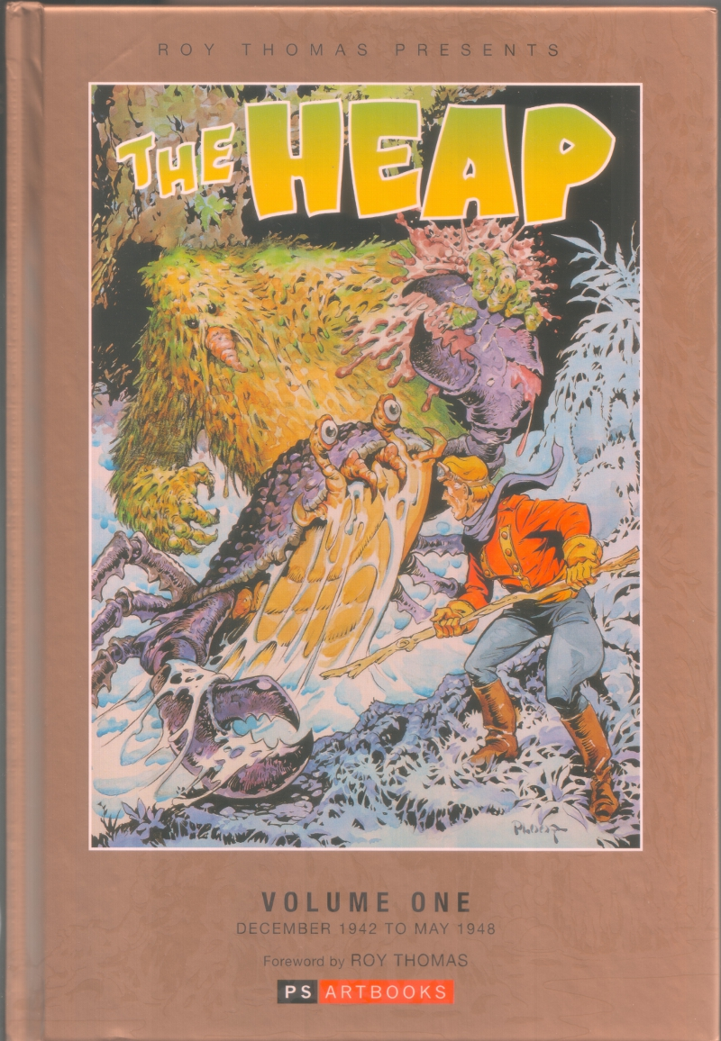 Roy Thomas and PS Publishing's The Heap, Volume 1